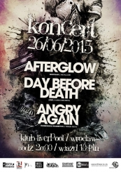 Koncert AFTERGLOW + DAY BEFORE DEATH + ANGRY AGAIN - 26.06.2015