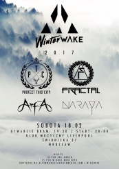 WinterWake 2017 - Protect This City, Fractal, Arfa, Naraya