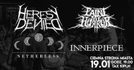 Heresy Denied // Paint My Horror // Netherless // Innerpiece