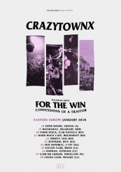 Crazy Town / For The Win / Confessions Of A Traitor/ N3RV